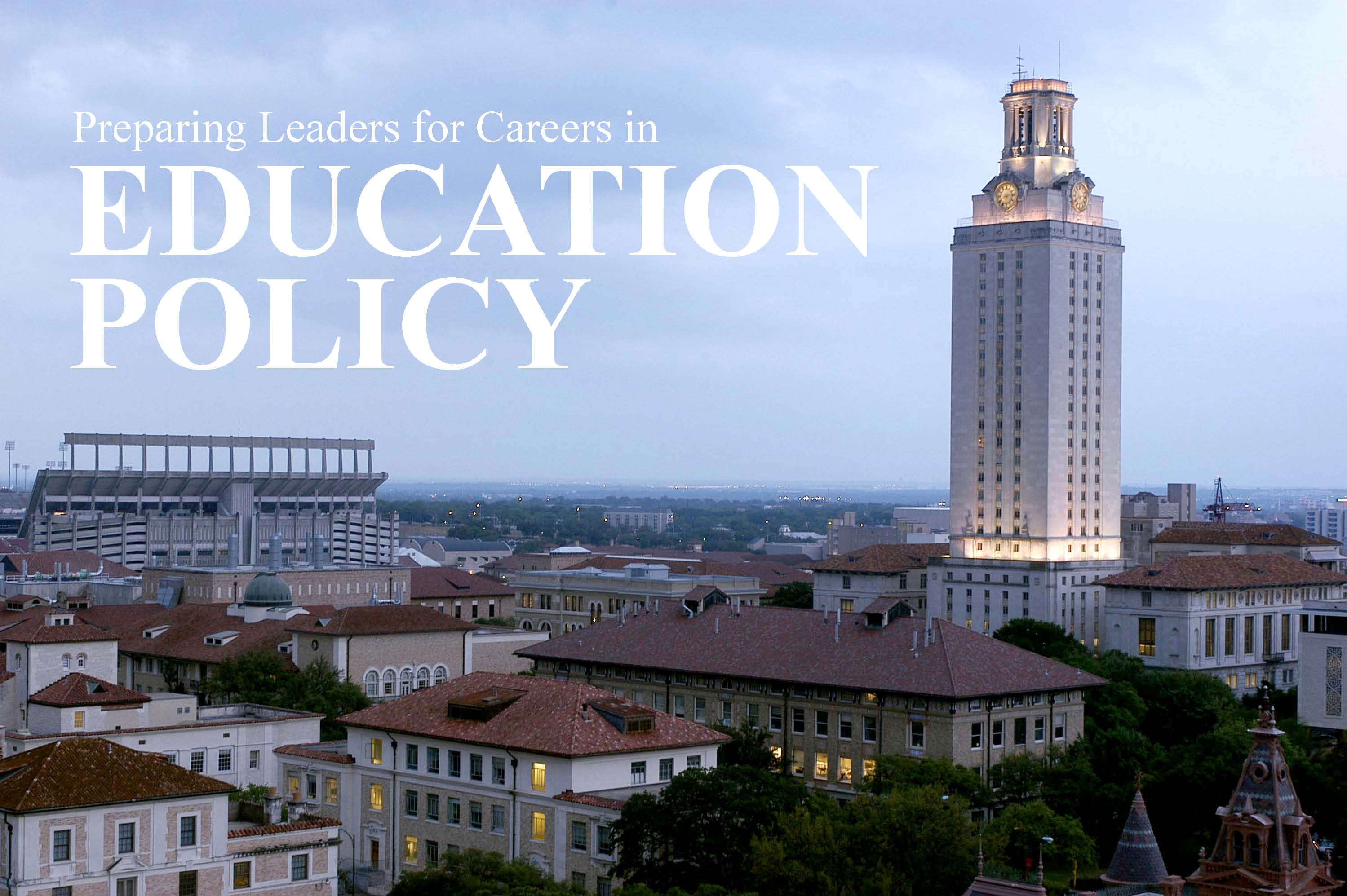 "Photo of the UT Austin Tower with the phrase ""Education Policy"""