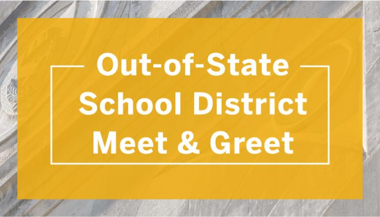 Wordmark: Out of State School District Meet and Greet