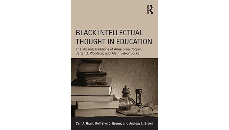 Black Intellectual Thought in Education Book