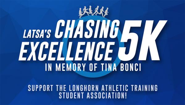 Logo for LATSA's Chasing Excellence 5K in memory of Tina Bonci, supporting the Longhorn Athletic Training Student Association