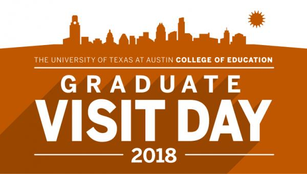 University of texas at austin college of education | Visit day 2018