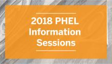2018 PHEL Information Sessions