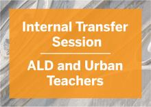 ALD and Urban Teachers transfer sessions