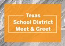 Texas School District Meet and Greet graphic