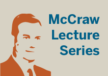McCraw Lecture Series